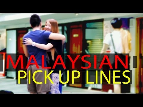 Malaysian Pick Up Lines