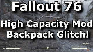 Fallout 76 High Capacity Mod Backpack Glitch! No Plan Use Necessary! (Fallout 76 Glitches)