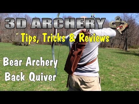 3D Archery - Tips. Tricks & Reviews: Product Review: Bear Archery Back Quiver