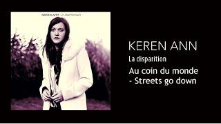 Keren Ann Au Coin Du Monde Streets Go Down