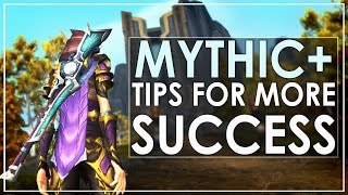 WoW Legion - My Top Tips For Mythic+ Dungeon Success