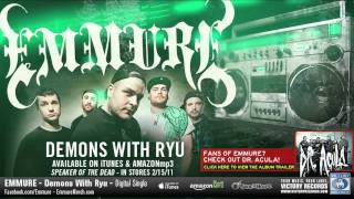 Watch Emmure Demons With Ryu video