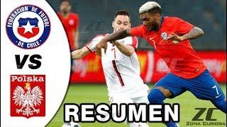 CHILE vs POLONIA Amistoso 2018 2 - 2 Goles Resumen Highlights