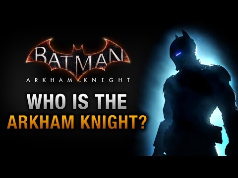 Batman: Arkham Knight - Who is the Arkham Knight?
