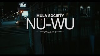 M.U.L.A SOCIETY - NU WU (Feat. Kirk Smeez , Chase PESO, Moneyyy Millz, & Ly Mula)