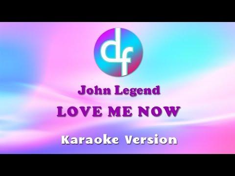 download lagu John Legend - Love Me Now Karaoke/s/Instrumental gratis