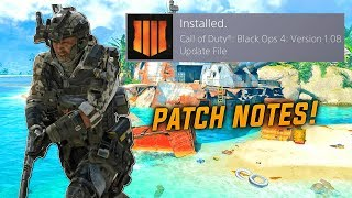 HUGE NEW UPDATE 1.08 PATCH NOTES IN BO4! BLACK OPS 4 NEW UPDATE PATCH NEW 100 PERCENTER CALLING CARD
