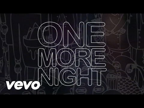 Maroon 5 - One More Night Lyric Video