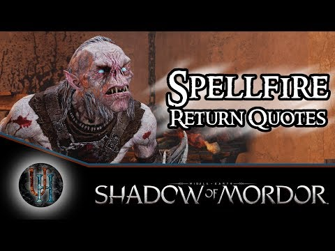 Middle-Earth: Shadow of Mordor - Spellfire - Return Quotes