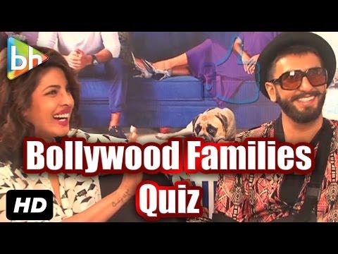 BH Special: 'Bollywood Families' Quiz With Ranveer Singh And Priyanka Chopra