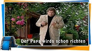 Watch Peter Alexander Der Papa Wirds Schon Richten video