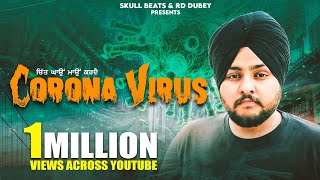 Corona Virus • Gurpreet Guni • Skull beats (RD & GUNI) •Latest New Punjabi Songs 2020 COVID-19 VIRUS
