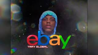 Tray Global БeBayБ Official Audio
