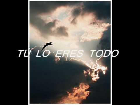LO ERES TODO – MARCOS VIDAL