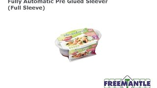 T. Freemantle Ltd - Pre Glued Sleever (full sleeve)