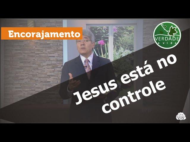 0510 - Jesus está no controle