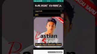Lagu Bastian Steel