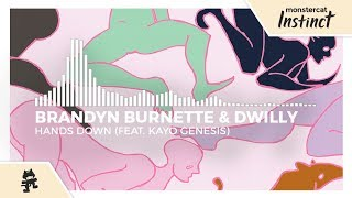 Brandyn Burnette & dwilly - Hands Down (feat. Kayo Genesis) [Monstercat Release]
