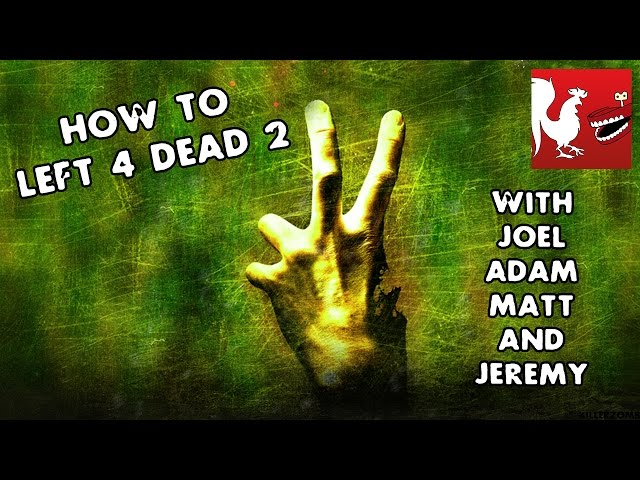 How To: Left 4 Dead 2