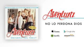 Watch Aventura No Lo Perdona Dios video