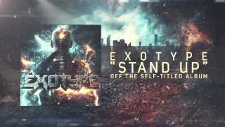 Exotype - Stand Up