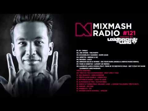 Laidback Luke Presents: Mixmash Radio 121 | Tiësto Guest Mix