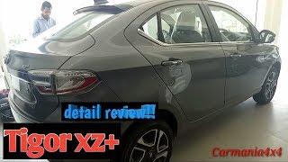 Tata Tigor xz plus 2019 detail review