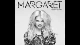 Margaret - Add The Blonde 2014 (FULL ALBUM)