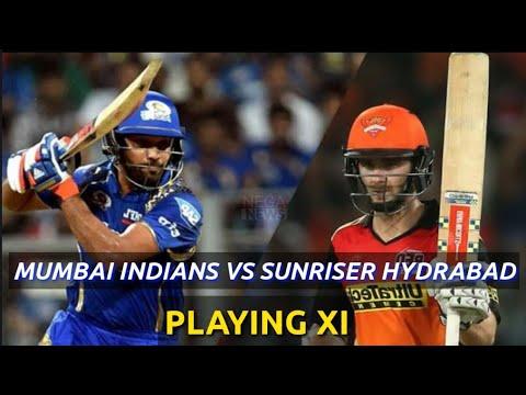 IPL 2018 : MUMBAI INDIANS (MI) VS SUNRISER HYDRABAD (SRH) MATCH 23 PLAYING XI | NEGA NEWS SPORTS