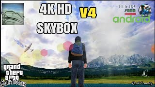 4K HD Skybox V4 & Real ENB Timecyc   Android 7.0 ,8.0 & All Devices Supported  Import Version 11.85 MB