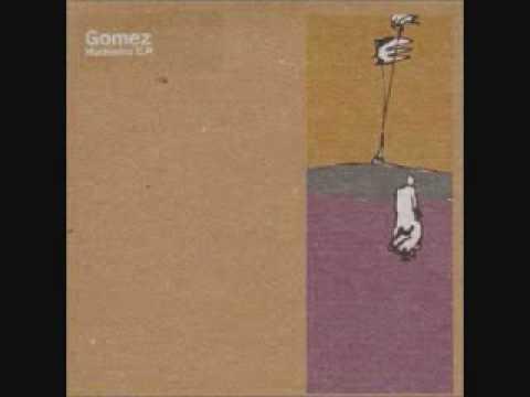 Gomez - Waster