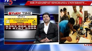 Sir Padampat Singhania University - Udaipur | Courses | Study Time