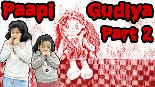 Paapi Gudiya Part 2 | #HorrorStory #CuteSisters | Cute Sisters