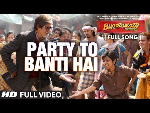 Party To Banti Hai Full Video Song | Bhootnath Returns | Amitabh Bachchan | Meet Brothers Anjjan video