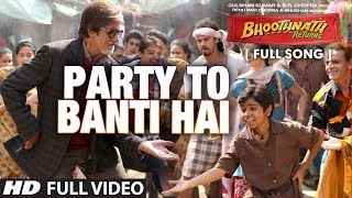 Party to Banti Hai Full Video Song | Bhootnath Returns | Amitabh Bachchan | Meet Brothers Anjjan