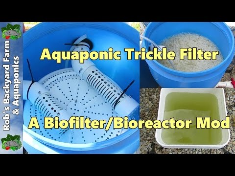 Trickle filter for aquaponics / aquaculture.. A moving bed bio filter mod..