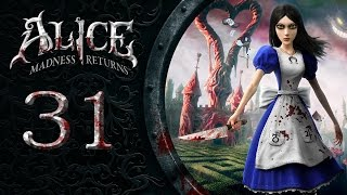 Alice Madness Returns #031 - Der 1 Millimeter-Fluch [deutsch] [FullHD]