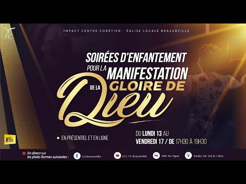 SOIREES D'ENFANTEMENT POUR LA MANIFESTATION DE LA GLOIRE DE DIEU J4 | JEUDI 16/09/2021