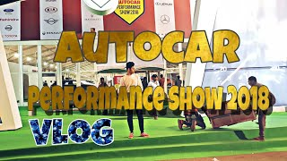 Autocar Performance Show 2018 VLOG | Bike Show |16th December| Auto EXPO | BKC | MAZYN × LIFESTYLE