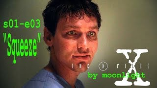 "X-Files by Moonlight: Season 1, Episode 3 ""Squeeze"" Reaction with Spoilers"