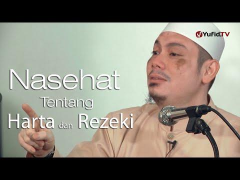Ceramah Islam : Nasehat Tentang Harta Dan Rezeki - Ustadz Ahmad Zainuddin, Lc