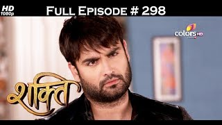 Shakti - 14th July 2017 - शक्ति - Full Episode 298