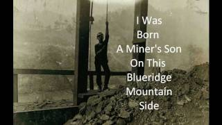 Dig The Devil's Blood: A Coal Miner's Song