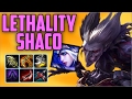 THE LETHALITY SHACO BUILD Crazy Clown That Does Tonnes Of Damage mp3