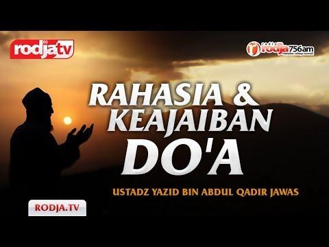 Ceramah Agama Islam: Rahasia Dan Keajaiban Do'a(Ustadz Yazid Bin Abdul Qadir Jawas)