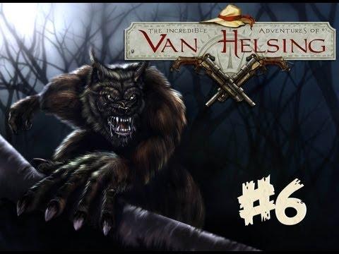 The Incredible Adventures of Van Helsing #6 Прохождение