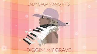 """Lady Gaga - Diggin' My Grave (Piano Version) [From """"A Star Is Born]"""