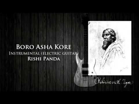 Boro Asha Kore - Instrumental - Electric Guitar (Rishi Panda...