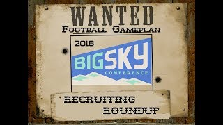 Football Gameplans FCS Kickoff 2018 Big Sky Preview - Recruiting Roundup