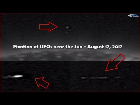Fixation of UFOs near the Sun - August 17, 2017